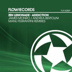 Zen Lemonade EP ' Addiction ' Remixes by James Monro, Andrea Bertolini, Manu Ferrantini