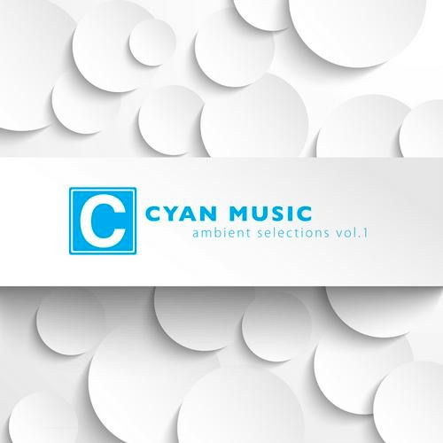 Cyan Music Ambient compilation ' Ambient Selection Vol.1 '