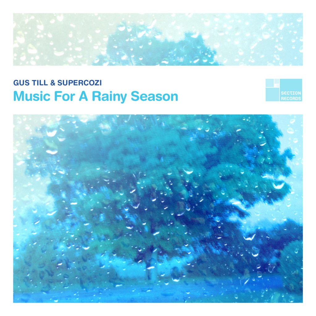 Supercozi & Gus Till Ambient album ' Music For A Rainy Season '