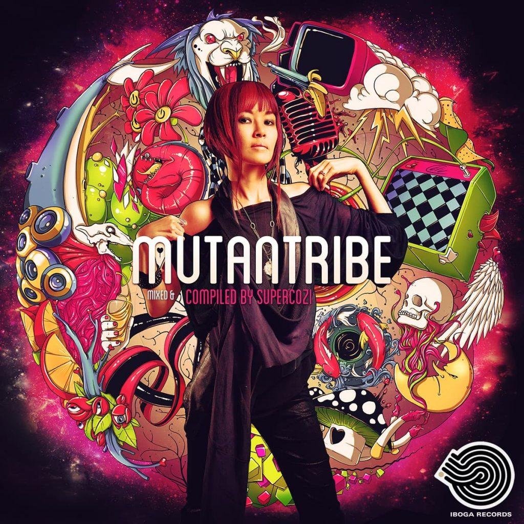 Mutantribe - Compiled & mixed by Supercozi / Iboga Records @ 2013