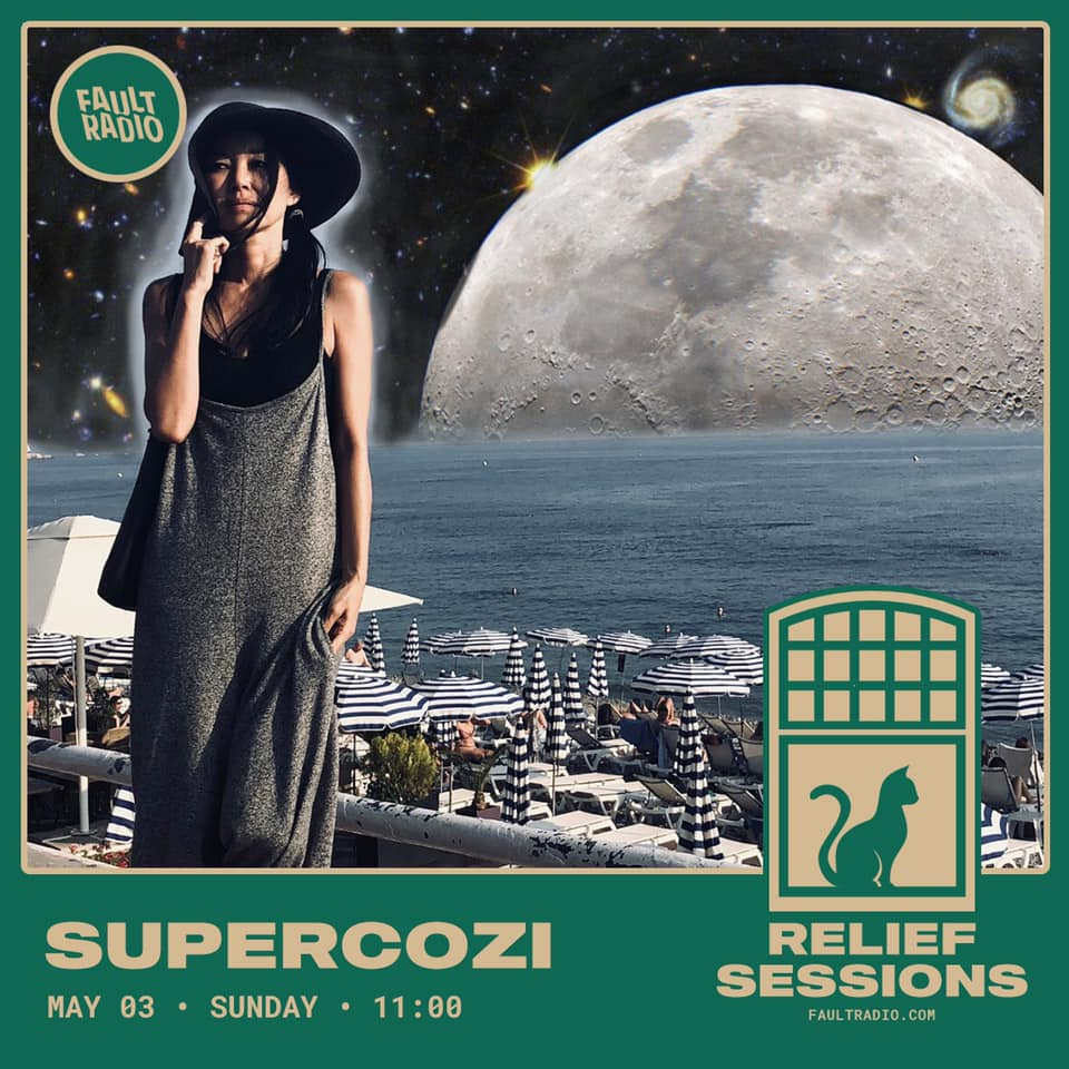 Supercozi CHILLOUT DJ set live stream on Fault Radio ( San Francisco / U.S.A ) - 2020 May 03